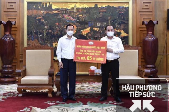 NHNN ủng hộ tỉnh Bắc Ninh và Bắc Giang phòng, chống dịch bệnh Covid-19, mỗi tỉnh 5 tỷ đồng - Ảnh 2.