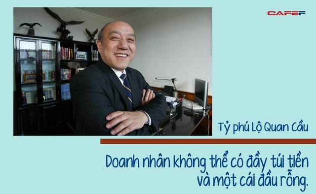 """Lộ Quan Cầu - người đi đầu trong công nghiệp ôtô Trung Quốc, từng là """"quân sư"""" của cả Jack Ma lẫn Chung Thiểm Thiểm: Doanh nhân không thể có đầy túi tiền và một cái đầu rỗng - Ảnh 5."""