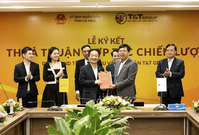 Tập đoàn T&T và UBND tỉnh Cà Mau ký thỏa thuận hợp tác chiến lược.