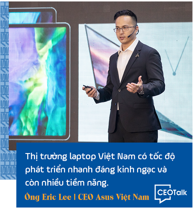 CEO Asus Việt Nam: Trong giai đoạn này, laptop chính là hàng thiết yếu - Ảnh 3.