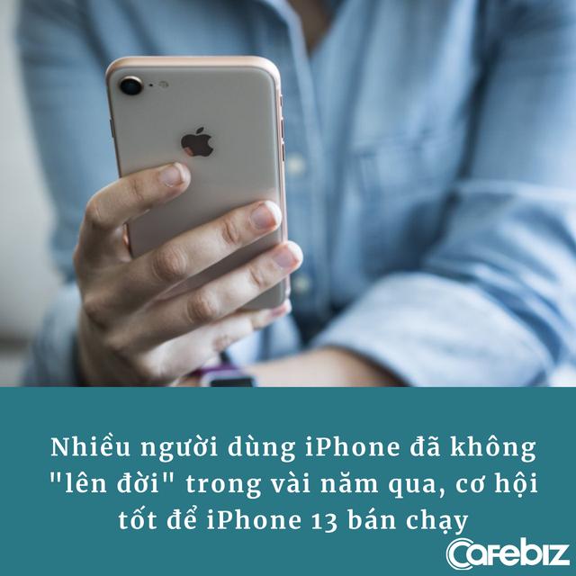 """Bị chê """"nhàm chán"""" nhưng iPhone 13 vẫn sẽ bán chạy, tiền sẽ lại đổ về túi Apple thôi! - Ảnh 2."""