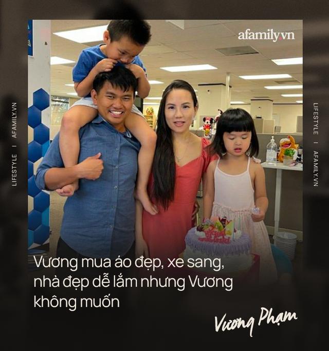 Triệu phú đô la Vương Phạm tiết lộ danh tính trùm cuối đứng tên mọi tài sản triệu đô của mình tại Mỹ và bài học bố dạy để dù có tiền cũng quyết chọn sự giản dị  - Ảnh 5.