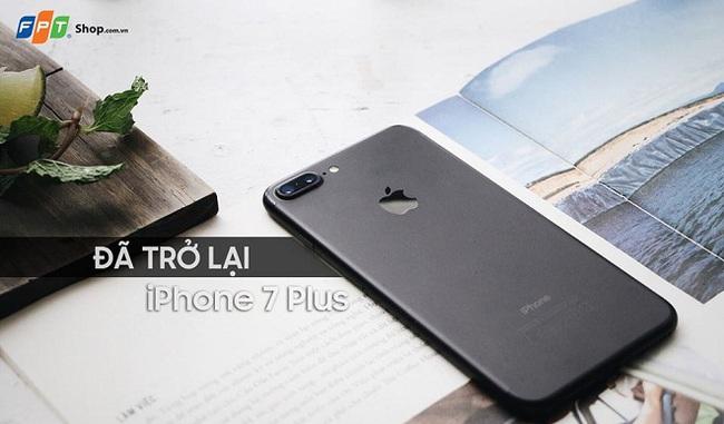 iPhone 7 Plus đã có hàng trở lại tại FPT Shop với gấp đôi thời gian bảo hành