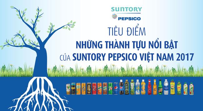 Điểm lại những thành tựu nổi bật của Suntory Pepsico Việt Nam 2017
