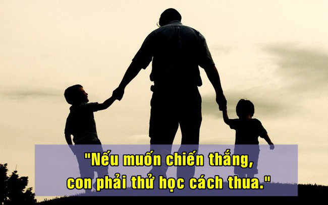 7 điều cha đúc kết cả đời để dạy con: Câu thứ 6 vận vào ai cũng đúng, muốn nên người thì đừng bao giờ quên