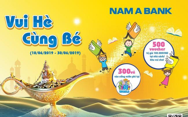 Gửi tiết kiệm, rinh quà cho bé yêu tại Nam A Bank