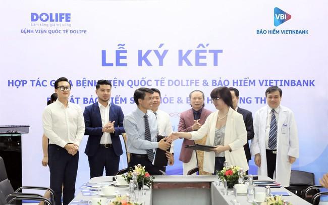 Bảo hiểm Vietinbank hợp tác với Bệnh viện Quốc tế DoLife cung cấp chương trình chăm sóc sức khỏe cao cấp, tiện ích