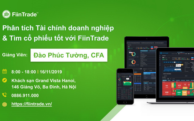 Khóa học Phân tích Doanh nghiệp và Tìm cổ phiếu tốt với hệ thống FiinTrade dành cho giới đầu tư chứng khoán