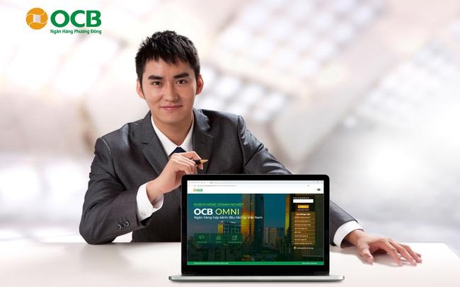 Hoàn thiện hạ tầng: OCB sẵn sàng cho xu hướng số hóa ngân hàng
