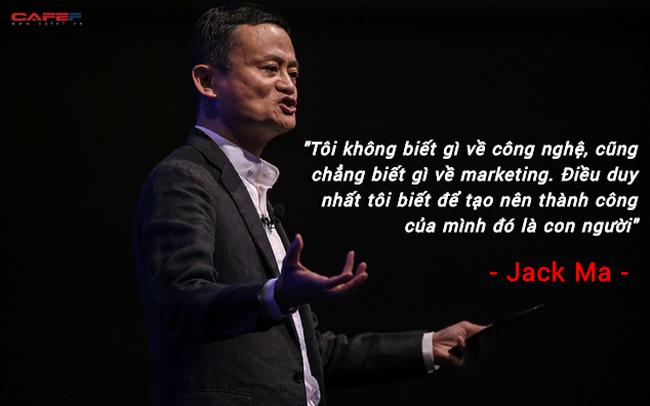 Không biết gì về công nghệ hay tiếp thị, tỷ phú Jack Ma tiết lộ bí quyết giúp ông tạo dựng nên đế chế Alibaba