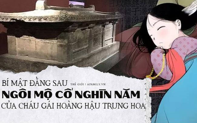 """Khai quật mộ cổ nghìn năm của cháu gái Hoàng hậu Trung Hoa và câu chuyện bí ẩn đằng sau 4 chữ """"người mở sẽ chết"""" trên nắp quan tài"""