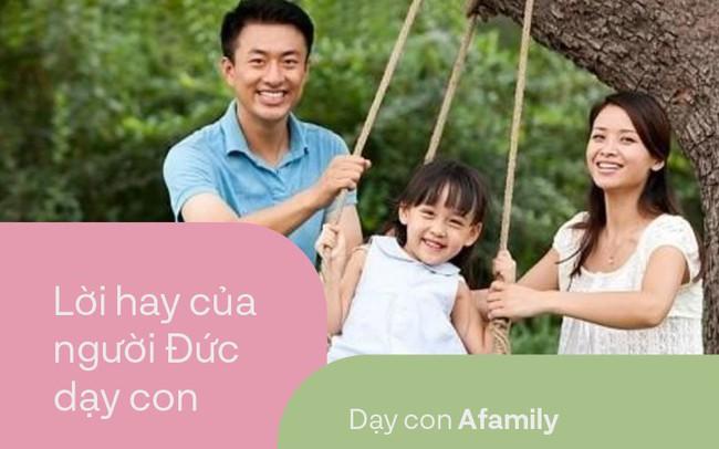 16 quy tắc cực ý nghĩa trong việc dạy con của người Đức, những điều cha mẹ Việt vô tình bỏ qua
