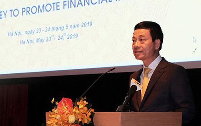 """Bộ trưởng Nguyễn Mạnh Hùng: """"Không lý do gì không làm nhanh Mobile Money trong 2019"""""""