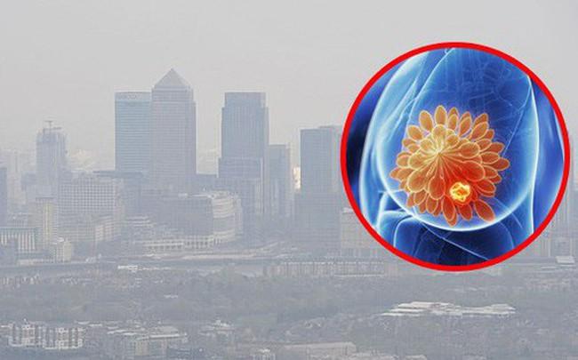 Nghiên cứu tại Anh cho thấy: Ô nhiễm không khí cũng là nguyên nhân tăng nguy cơ mắc bệnh ung thư vú