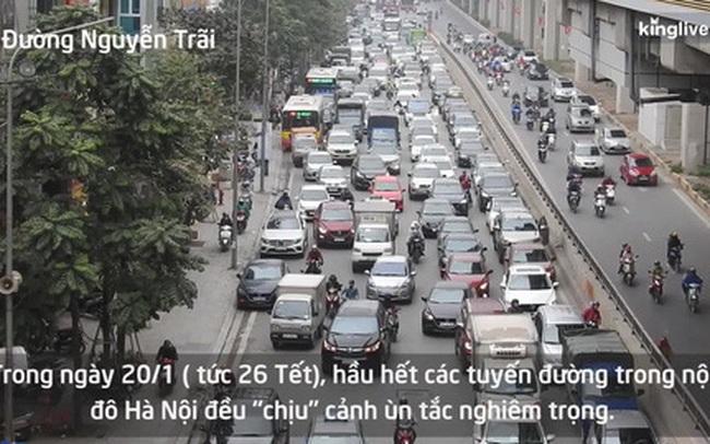 Clip: Hà Nội ùn tắc mọi ngả đường nội đô ngày 26 Tết