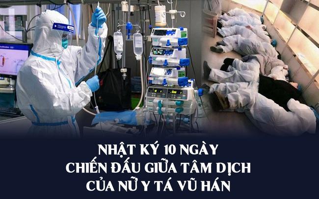 10 ngày chiến đấu sống còn với virus corona của nữ y tá giữa tâm dịch Vũ Hán: Làm quần quật 8 tiếng không kịp ăn bữa cơm, đau đớn nhìn từng đồng nghiệp gục ngã