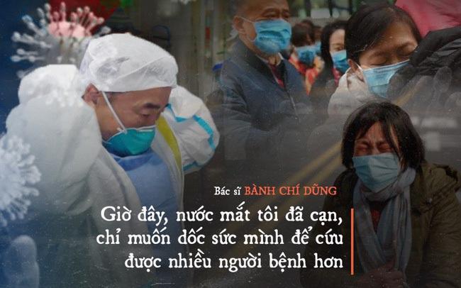 Chia sẻ của bác sĩ TQ về sự sống và cái chết ở Vũ Hán: Tôi đã khóc, có bệnh nhân quỳ xuống cầu xin tôi cho nằm viện