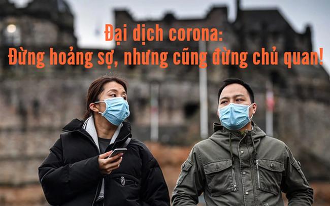 Hoảng sợ vì virus corona chỉ khiến mọi thứ tồi tệ hơn, bình tĩnh và tuân thủ các quy tắc an toàn là điều cần thiết nhất
