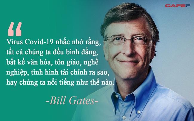 """Thông điệp sâu sắc từ đại dịch Covid-19 qua góc nhìn của tỷ phú Bill Gates: Không phải thảm họa, virus giống như một """"sự sửa chữa tuyệt vời"""" cho thế giới"""