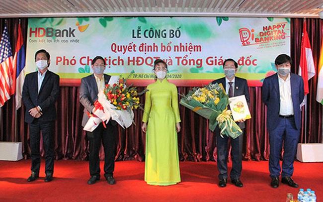 HDBank bổ nhiệm Phó chủ tịch Hội đồng quản trị và tân Tổng giám đốc