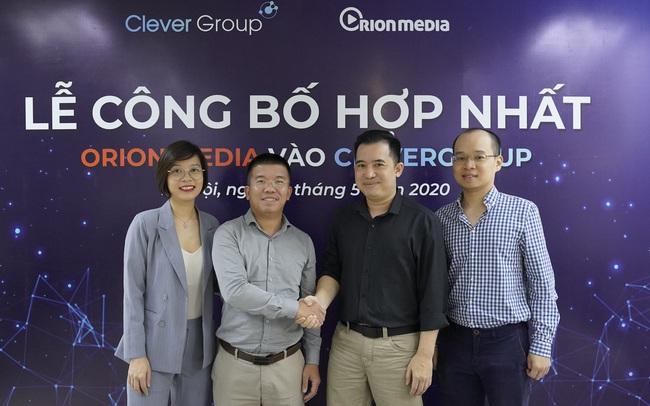 Orion Media hợp nhất vào Clever Group, dự kiến IPO vào tháng 8/2020 và chuyển sàn sang HoSE