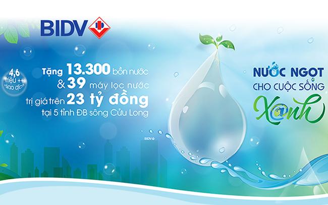 BIDV trao tặng 13.300 bồn chứa nước và 39 máy lọc nước ủng hộ đồng bào tại 5 tỉnh khu vực Đồng bằng sông Cửu Long