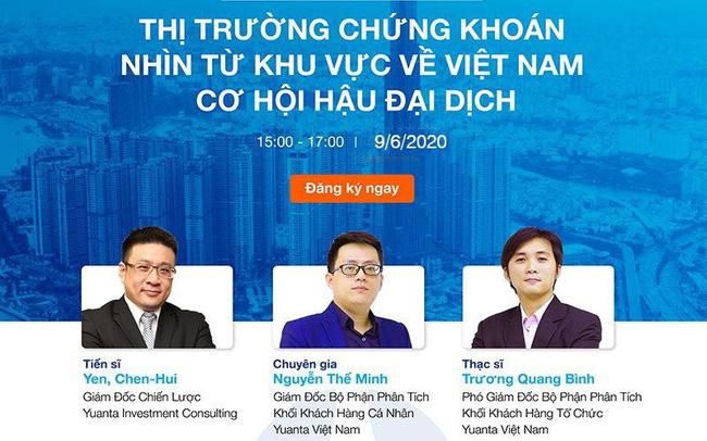 Yuanta Việt Nam thông báo dời ngày tổ chức hội thảo trực tuyến về cơ hội hậu đại dịch cho nhà đầu tư