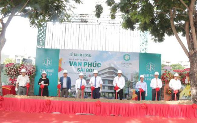 Khởi công Bệnh viện Vạn Phúc - Sài Gòn tại Van Phuc City