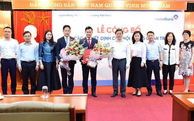 VietinBank bổ nhiệm Phó Tổng Giám đốc và loạt nhân sự trụ sở chính