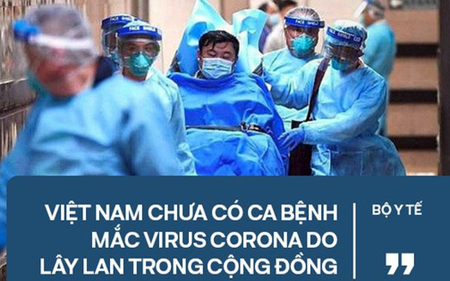 Bộ Y tế khẳng định: Việt Nam chưa có ca bệnh mắc virus corona do lây lan trong cộng đồng