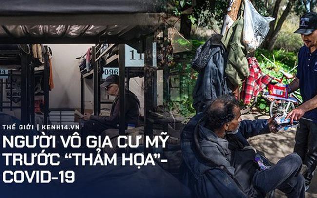 Cuộc sống tạm bợ, tăm tối và mắc nhiều bệnh nền khiến hơn 550.000 người vô gia cư Mỹ bị đẩy tới bờ vực thảm họa trong đại dịch Covid-19