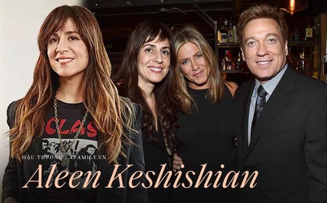 """Chuyện chưa kể về """"bàn tay vàng"""" Aleen Keshishian: Từ cô gái di cư cho tới """"bà trùm giải trí"""" quyền lực nắm vô số bí mật của Jennifer Aniston, Selena Gomez"""