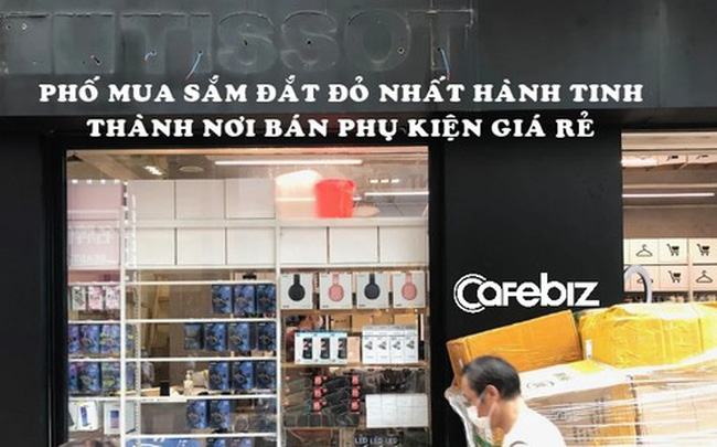 Phụ kiện giá rẻ, quán lẩu thế chân Prada, Tissot tại phố mua sắm đắt đỏ nhất hành tinh vì Covid-19