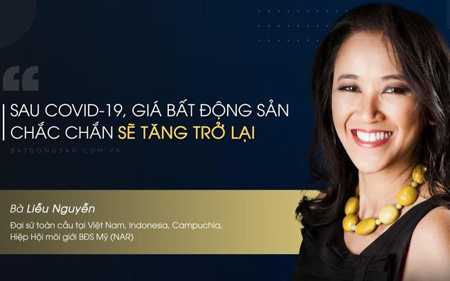 """Đại sứ Hiệp hội Môi giới BĐS Mỹ: """"Nhà đầu tư Việt Nam đang đứng trước nhiều cơ hội"""""""