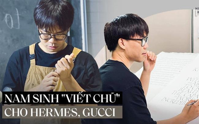 """Cựu nam sinh Ngoại thương làm nghề """"viết chữ"""": 3 lần lên tạp chí quốc tế; hợp tác với loạt nhãn hàng nổi tiếng Hermes, Gucci"""