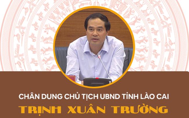 Infographic: Chân dung tân Chủ tịch UBND tỉnh Lào Cai Trịnh Xuân Trường