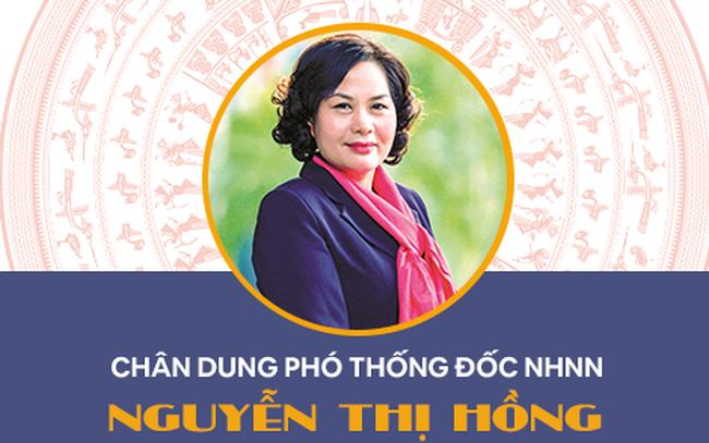 Chân dung bà Nguyễn Thị Hồng – người được giới thiệu làm nữ Thống đốc NHNN đầu tiên của Việt Nam