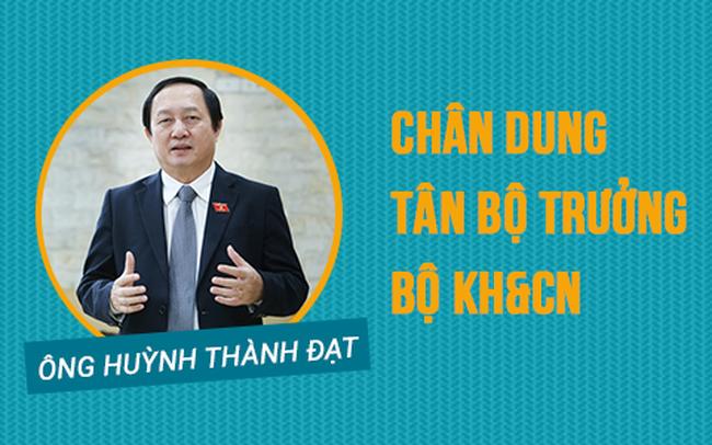 Chân dung tân Bộ trưởng KH&CN Huỳnh Thành Đạt
