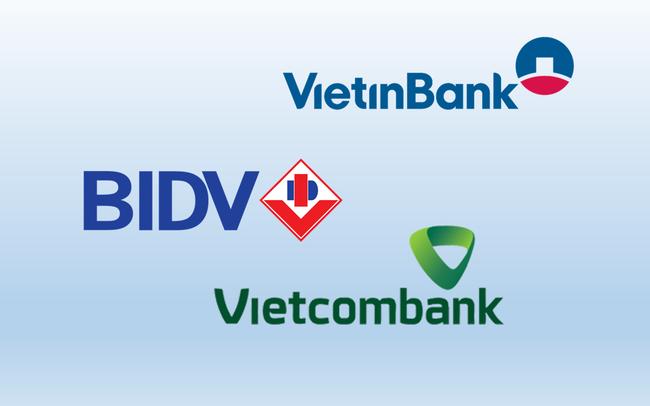 """So găng 3 """"ông lớn"""" ngân hàng Vietcombank, VietinBank, BIDV"""