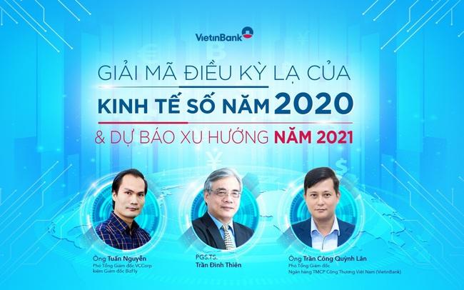 """Toạ đàm """"Giải mã điều kỳ lạ của kinh tế số năm 2020 và dự báo xu hướng 2021"""""""
