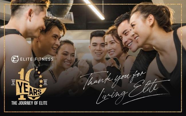 """Elite Fitness – 10 năm 1 hành trình """"Sống ưu tú"""""""