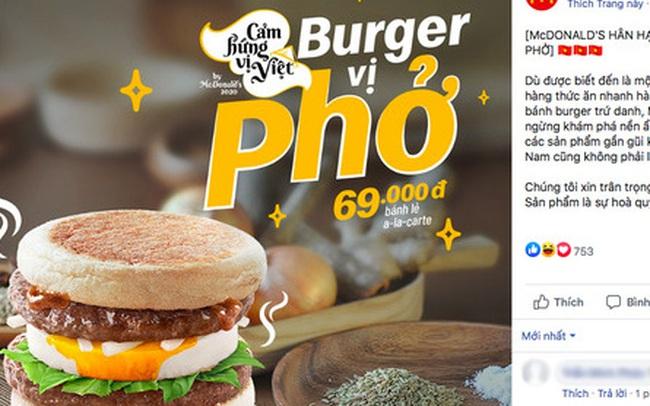 """Ra mắt burger vị phở, McDonald's nhận về """"cơn bão"""" tranh luận từ cư dân mạng: """"Với giá đó ăn được 2 bát phở mà còn ngon hơn"""""""