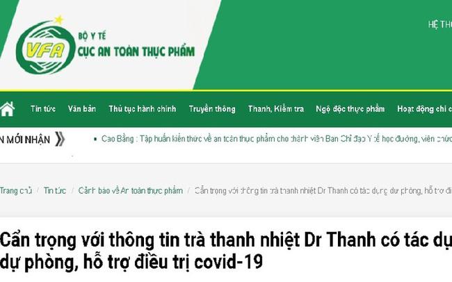 Cẩn trọng với thông tin trà thanh nhiệt Dr Thanh có tác dụng dự phòng, hỗ trợ điều trị covid-19