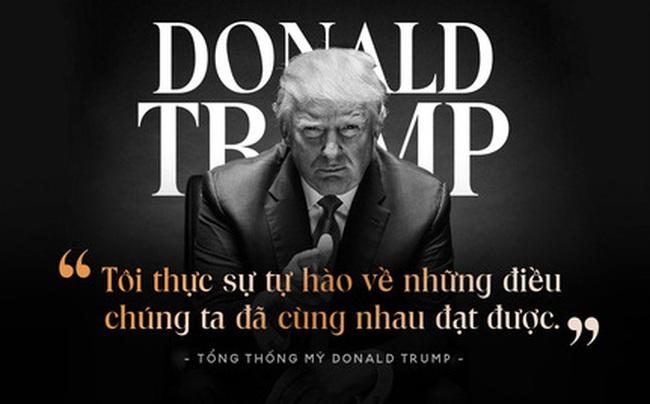 """Toàn văn thông điệp kết thúc nhiệm kỳ của Tổng thống Trump: """"Phong trào của chúng ta chỉ vừa mới bắt đầu"""""""
