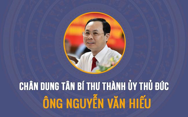 Chân dung ông Nguyễn Văn Hiếu tân Bí thư Thành ủy Thủ Đức
