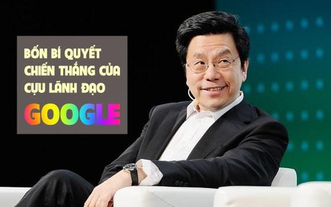 """Cựu lãnh đạo Google, người từng khiến """"ông lớn này"""" và Microsoft tranh chấp chỉ dạy 4 bí quyết chiến thắng trong sự nghiệp"""