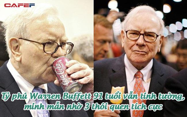 """Tỷ phú Warren Buffett """"mê cola và McDonald's"""" vẫn minh mẫn, tinh tường ở tuổi 91: Bí quyết sống thọ, an vui gói gọn trong 3 thói quen đơn giản"""