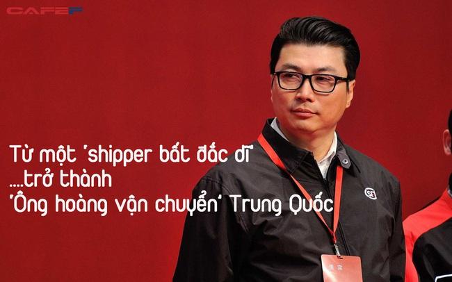 Từ một 'shipper bất đắc dĩ' trở thành 'ông hoàng vận chuyển' Trung Quốc: Bí quyết thành công rất đơn giản, tất cả nằm ở cái TÂM và cái TẦM!