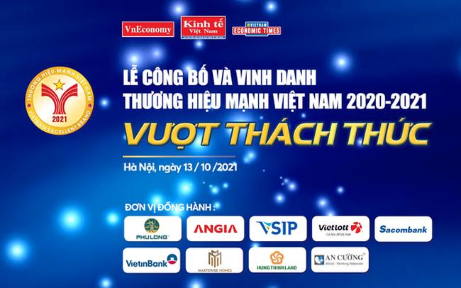 Sắp diễn ra Lễ công bố và vinh danh Thương hiệu mạnh Việt Nam 2020-2021