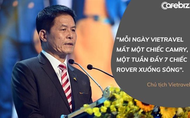 Chủ tịch Vietravel: Mỗi ngày chúng tôi 'mất một chiếc Camry', một tuần 'đẩy 1 chiếc Rover xuống sông'
